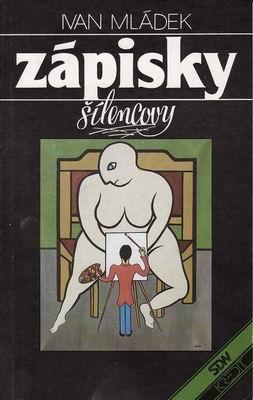 Zápisky šílencovy / Ivan Mládek, 1990