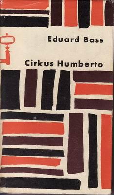 Cirkus Humberto / Eduard Bass, 1964