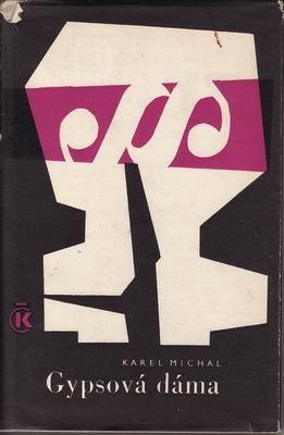 Gypsová dáma / Karel Michal, 1967