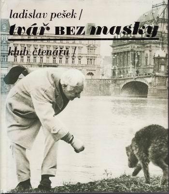 Tvář bez masky / Ladislav Pešek, 1977