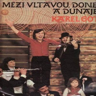 LP Mezi Vltavou, Donem a Dunajem / Karel Gott, 1973