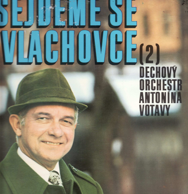 LP Sejdeme se na Vlachovce 2. / Josef Zima, orchestr Antonína Votavy, 1980
