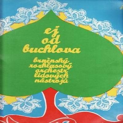 LP Ej od Buchlova / brněnský rozhlasový orchestr, 1976