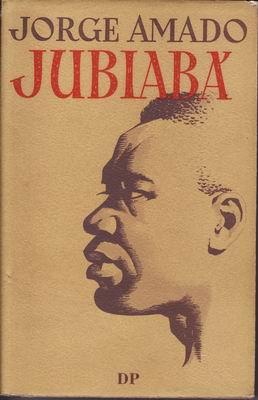 Jubiabá / Jorge Amado, 1951