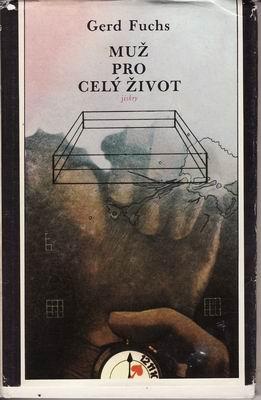 Muž pro celý život / Gert Fuchs, 1982