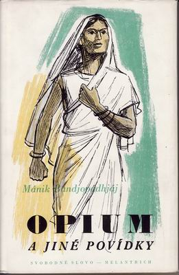 Mánik Bandjopádhjáj: Opium a jiné povídky