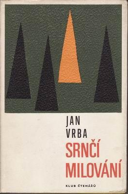 Srnčí milování / Jan Vrba, 1968