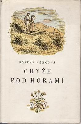 Chyže pod horami / Božena Němcová, 1950