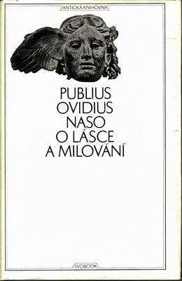 O lásce a milování / Publus Ovidius Naso, 1969
