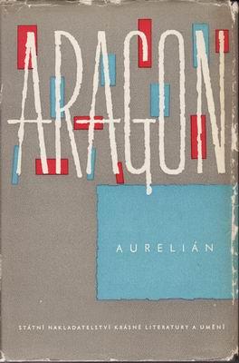 Aurelián / Louis Aragon, ´63