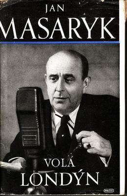 Volá Londýn / Jan Masaryk, 1948