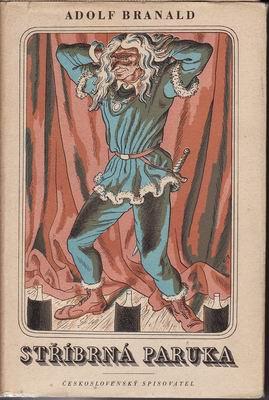 Stříbrná paruka / Adolf Branald, ilustrace Cyril Bouda, 1953