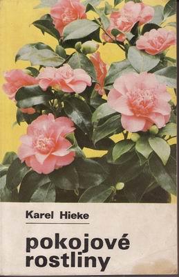 Pokojové rostliny / Karel Hieke, 1986