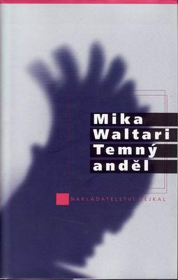 Temný anděl / Mika Waltari, 2000