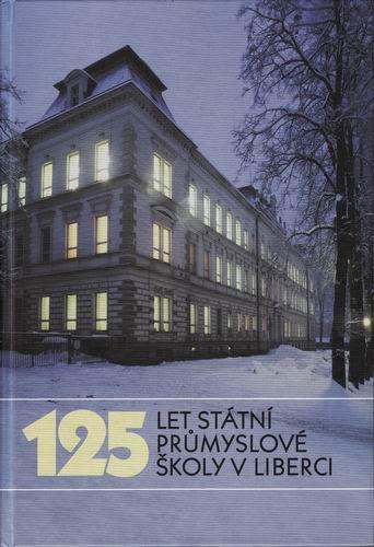 125 let Státní průmyslové školy v Liberci, 2001