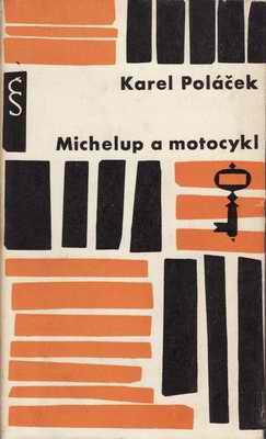 Michelup a motocykl / Karek Poláček, 1962