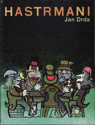 Hastrmani / Jan Drda, 1985