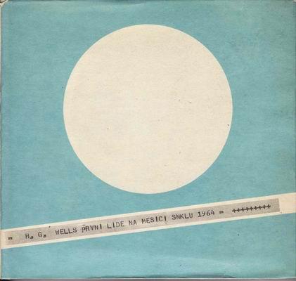 První lidé na měsíci / Herbert George Wells, 1964