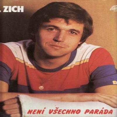 LP Karel Zich / Není všechno paráda, 1984