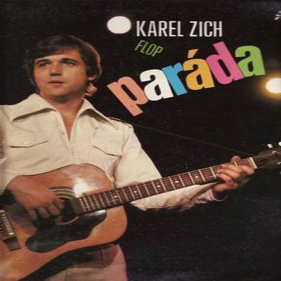 LP Paráda / Karel Zich, Flop, 1983