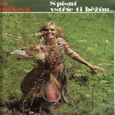 LP S písní vstříc ti běžím / Helena Vondráčková, 1976