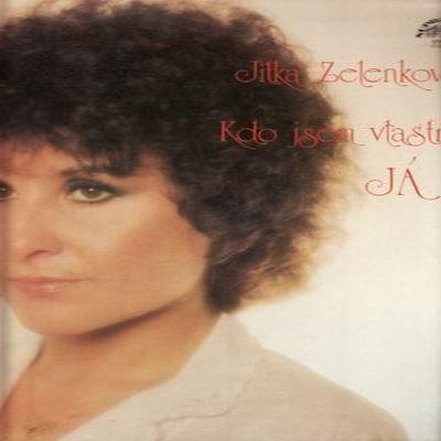 LP Kdo jsem vlastně já / Jitka Zelenková, 1981