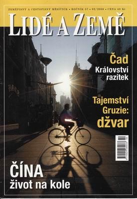 Lidé a Země 2008 / Čína na kole, Čad, Gruzie...