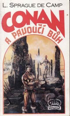 Conan a pavoučí bůh / L.Sprague de Camp, 1992
