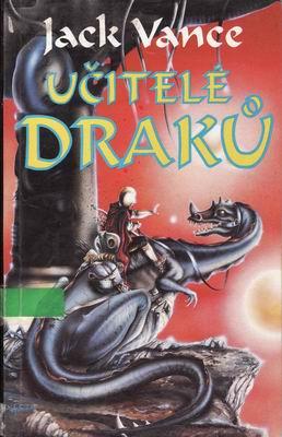 Učitelé draků / Jack Vance, 1994