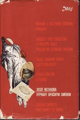 Výpravy opačným směrem / Josef Nesvadba, 1976