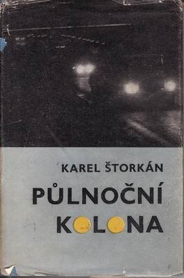 Půlnoční kolona / Karel Štorkán, 1973