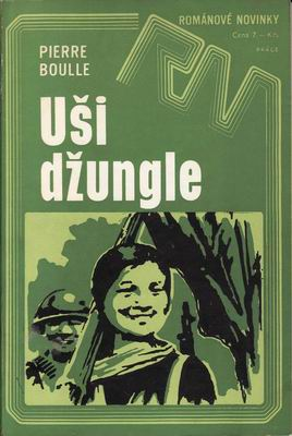 Uši džungle / Pierre Boulle, 1975
