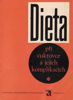Dieta při cukrovce a jejich komplikacích / Jaroslav Páv, 1974