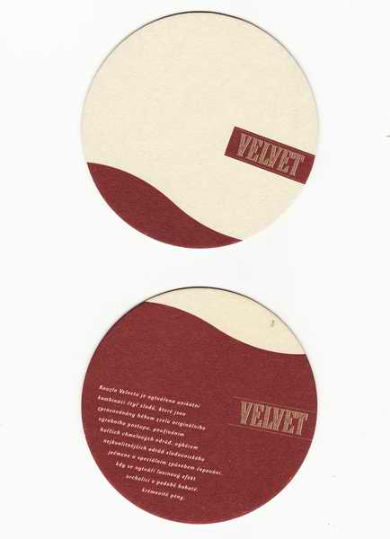 Velvet, kouzlu Velvetu je vytvářeno unikátní kombinací čtyř sladů...