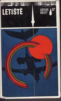 Letiště / Arthur Hailey, 1973