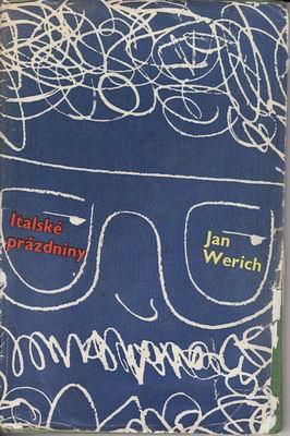 Italské prázdniny / Jan Werich, 1961