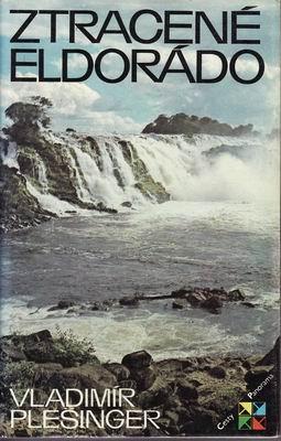 Ztracené Eldorádo / Vladimír Plešinger, 1983