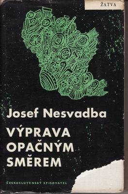 Výprava opačným směrem / Josef Nesvadba, 1962