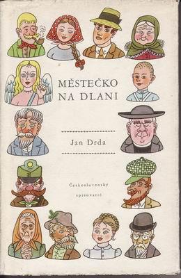 Městečko na dlani / Jan Drda, il. Helena Zmatlíková, 1960