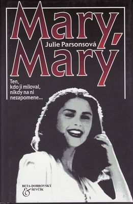 Mary, Mary / Julie Parsonsová, 1999