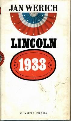 Lincoln 1933 / Jan Werich, 1990