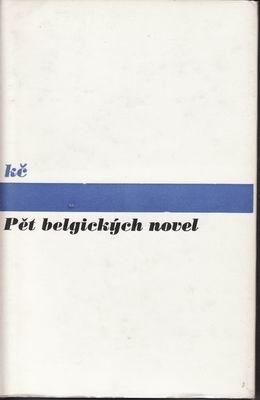 Pět slovenských novel / Bednár, Mináč, Blažková, Tatarka, Johanides