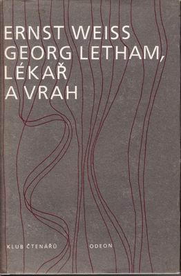 Georg Letham lékař a vrah / Ernst Weiss, 1985