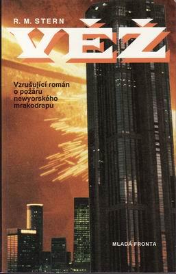 Věž, požár newyorského mrakodrapu / R.M.Stern, 1979