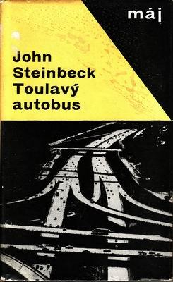 Toulavý autobus / John Steinbeck, ´66