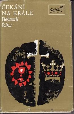 Čekání na krále / Bohumil Říha, 1977