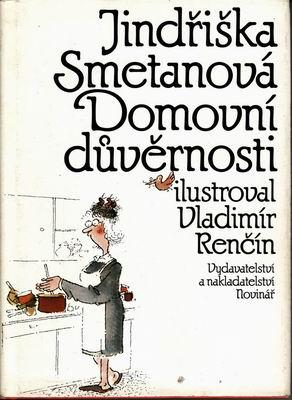 Domovní důvěrnosti / Jindřiška Smetanová, il. Vladimír Renčín, 1990