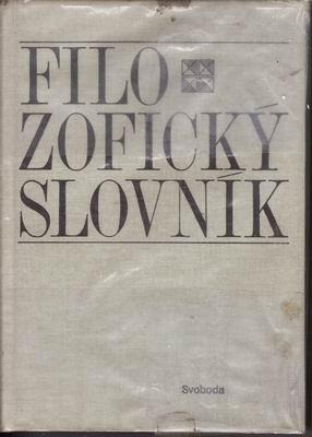 Filozofický slovník / Dr. Javůrek, Marešová, Landová. 1981
