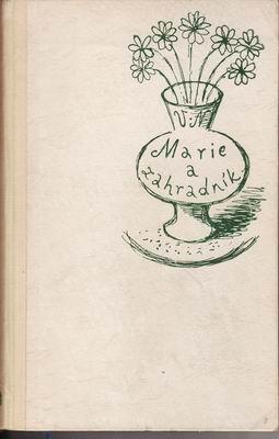 Marie a zahradník / Vladimír Neff, 1947