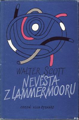Nevěsta z Lammermooru / Walter Scott, 1985